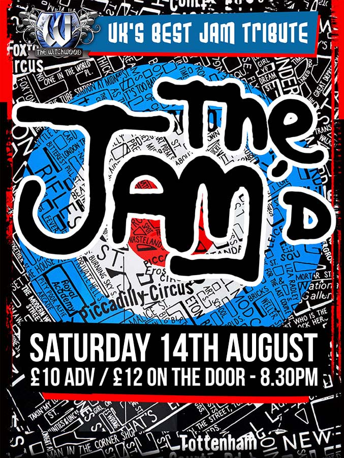 The Jam'd - Saturday 14th August 2021 at the witchwood