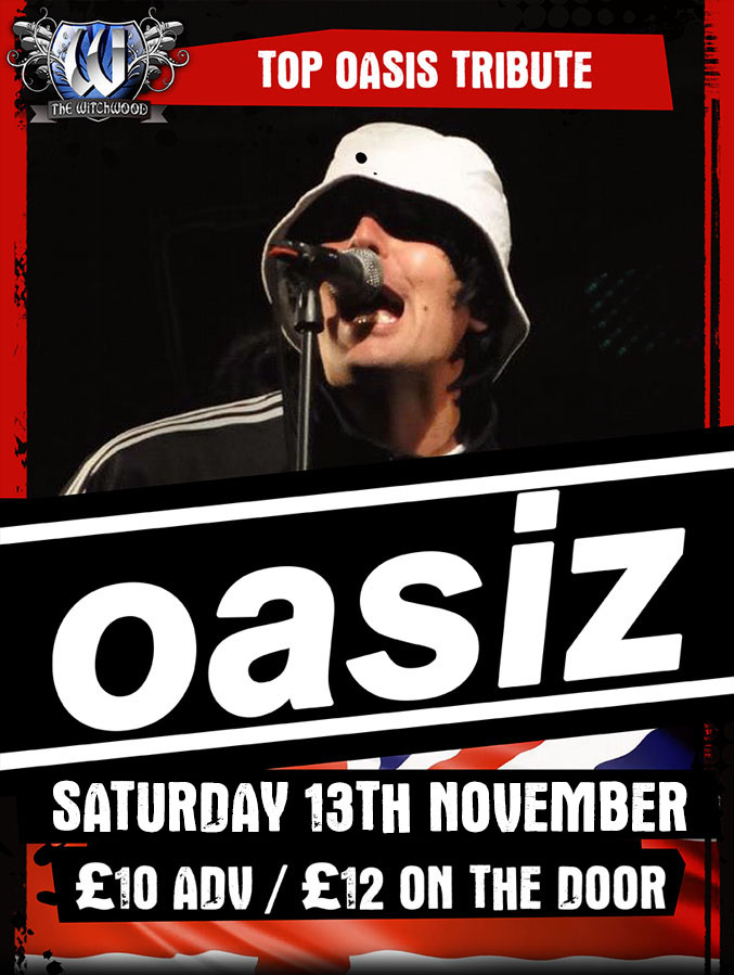 Oasiz - Saturday 13th November 2021 live at the witchwood