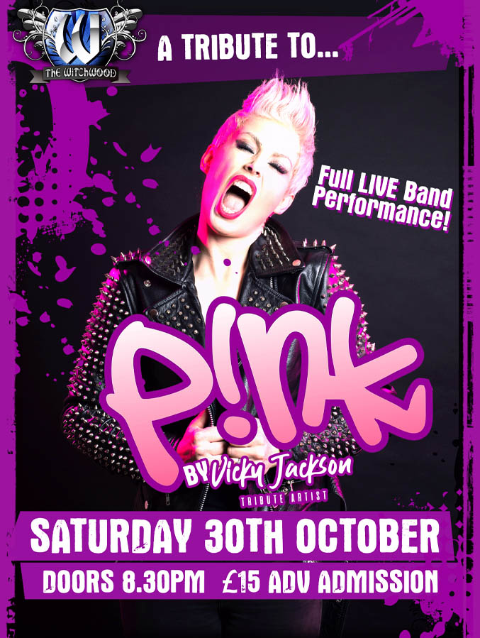 Pink Tribute - Saturday 30th October 2021 live at the witchwood