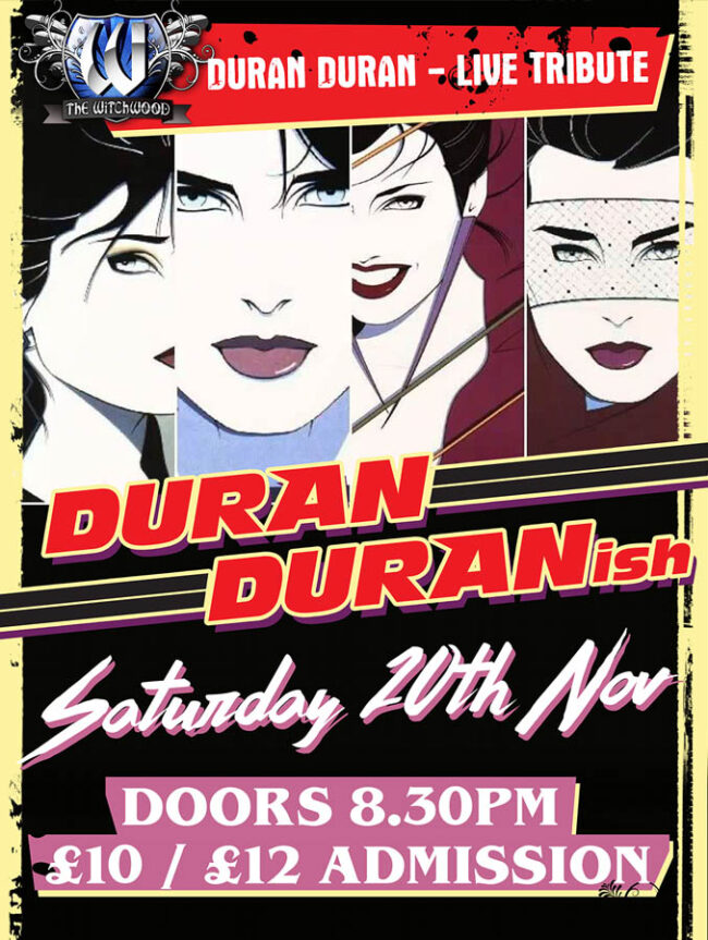 Duran Duranish - Saturday 20th November 2021 live at the witchwood