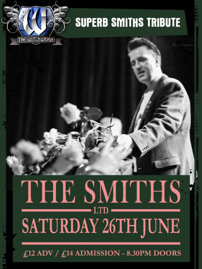 The Smiths Ltd - Saturday 26th June 2021 live at the witchwood
